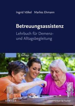 Betreuungsassistenz (eBook, ePUB) - Völkel, Ingrid; Ehmann, Marlies