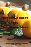 THE FLYING CHEFS Das Halloweenkochbuch (eBook, ePUB)