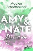 Amy & Nate - Du und ich (eBook, ePUB)