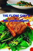 THE FLYING CHEFS Das Junikochbuch (eBook, ePUB)