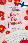 Liebe lebt finnisch (eBook, ePUB)