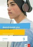 deutsch.kombi plus 9. Arbeitsheft mit Lösungsteil Klasse 9. Differenzierende Allgemeine Ausgabe