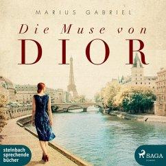 Die Muse von Dior, 2 Audio-CD, 2 MP3 - Gabriel, Marius