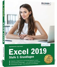 Excel 2019 - Stufe 1: Grundlagen - Schmid, Anja; Baumeister, Inge