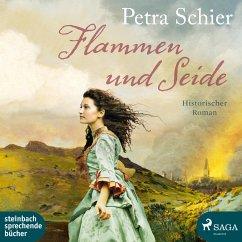 Flammen und Seide, 2 MP3-CD - Schier, Petra