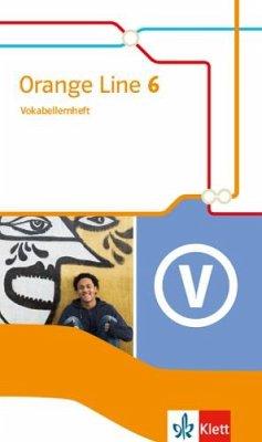 Orange Line 6. Vokabellernheft Klasse 10