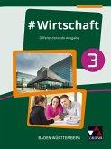 #Wirtschaft 3 Lehrbuch Baden-Württemberg