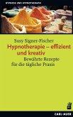 Hypnotherapie - effizient und kreativ
