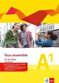 Tous ensemble - Fit für DELF A1. Prüfungsvorbereitungsheft mit MP3-CD Niveau A1
