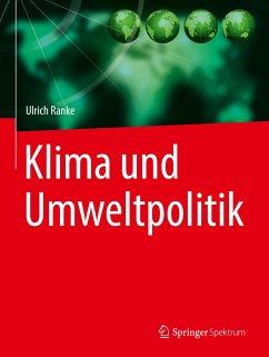 Klima und Umweltpolitik - Ranke, Ulrich