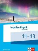 Impulse Physik 11-13. Schülerbuch Klassen 11-13 (G9). Ausgabe Niedersachsen
