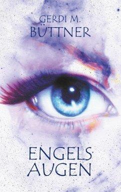 Engelsaugen (eBook, ePUB) - Büttner, Gerdi M.