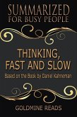 Thinking, Fast and Slow - Summarized for Busy People: Based on the Book by Daniel Kahneman (eBook, ePUB)