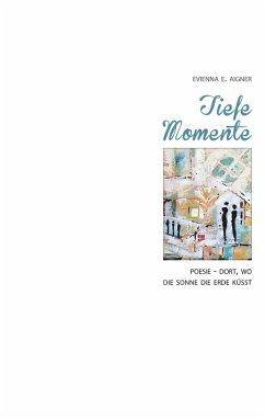 Tiefe Momente (eBook, ePUB)