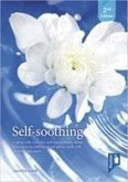 Self-Soothing: Coping with Everyday and Extraordinary Stress: A Resource for Individual and Group Work with Children and Adults