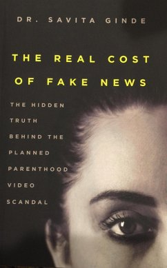 The Real Cost Of Fake News (eBook, ePUB) - Ginde, Savita