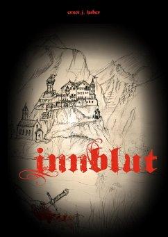 Innblut - Huber, Ernst J.