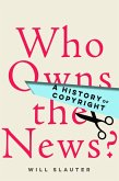 Who Owns the News? (eBook, ePUB)