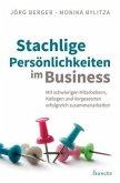 Stachlige Persönlichkeiten im Business