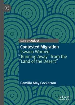 Contested Migration (eBook, PDF) - Cockerton, Camilla May
