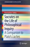 Socrates on the Life of Philosophical Inquiry (eBook, PDF)