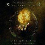 Schattenchronik 1: Das Erwachen / Das Erbe der Macht Bd.1-3 (2 MP3-CDs)