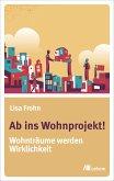 Ab ins Wohnprojekt! (eBook, PDF)