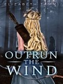 Outrun the Wind (eBook, ePUB)