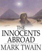 The Innocents Abroad (eBook, ePUB)