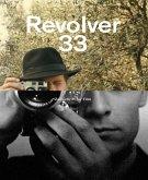 Revolver 33 (eBook, ePUB)