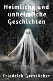 Heimliche und unheimliche Geschichten (eBook, ePUB)
