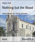 Nothing but the Blood (eBook, ePUB)