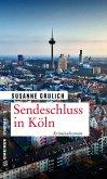 Sendeschluss in Köln (eBook, PDF)