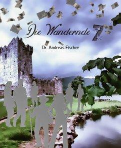 Die Wandernde 7 (eBook, ePUB)
