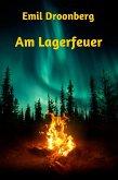 Am Lagerfeuer (eBook, ePUB)