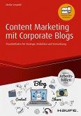 Content Marketing mit Corporate Blogs - inkl. Arbeitshilfen online (eBook, ePUB)