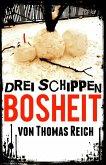 Drei Schippen Bosheit (eBook, ePUB)