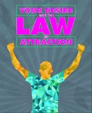 Your Desire and the Law of Attraction (eBook, ePUB)