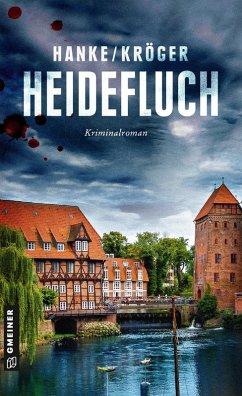 Heidefluch / Katharina von Hagemann Bd.7 (eBook, ePUB) - Hanke, Kathrin; Kröger, Claudia