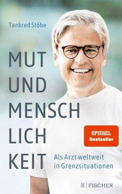 Mut und Menschlichkeit (eBook, ePUB) - Stöbe, Tankred
