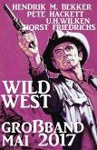 Wildwest Großband Mai 2017 (eBook, ePUB)