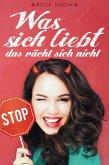 Was sich liebt, das rächt sich nicht (Chick Lit Liebesroman) (eBook, ePUB)