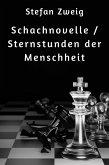 Schachnovelle / Sternstunden der Menschheit (eBook, ePUB)