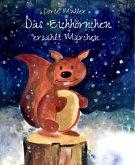 Das Eichhörnchen erzählt Märchen (eBook, ePUB)