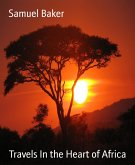 Travels In the Heart of Africa (eBook, ePUB)