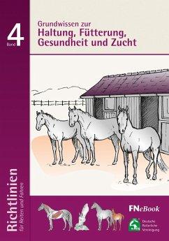 Grundwissen zur Haltung, Fütterung, Gesundheit und Zucht (eBook, ePUB) - Deutsche Reiterliche Vereinigung E. V. (Fn)