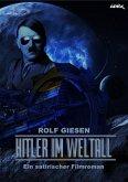 HITLER IM WELTALL (eBook, ePUB)