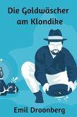 Die Goldwäscher am Klondike (eBook, ePUB)