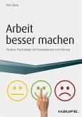 Arbeit besser machen - inkl. Arbeitshilfen online (eBook, PDF)