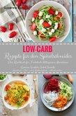 Low-Carb Rezepte für den Spiralschneider Das Kochbuch für Frühstück Mittagessen Abendessen (eBook, ePUB)